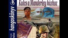 Ken Follett - Kulcs a Manderley házhoz  3/ 1 rész:  Tobruk  hangoskönyv Ken Follett, Music, Cover, Books, Youtube, Movie Posters, Musica, Musik, Libros