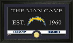 San Diego Chargers Man Cave Sign and team Photo Mint coin for your Man Cave! This 12 x 20 frame showcases a photo of your team logo, established date and The Man Cave across the top.