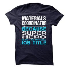 Materials Coordinator - #wedding gift #gift table. PRICE CUT => https://www.sunfrog.com/Funny/Materials-Coordinator-75127634-Guys.html?68278