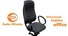 Reforma de cadeira para escritório/ Office chair Reform