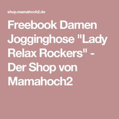 "Freebook Damen Jogginghose ""Lady Relax Rockers"" - Der Shop von Mamahoch2"