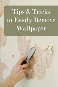 Tips and Tricks to Easily Remove Wallpaper-  This makes it sooo much easier!