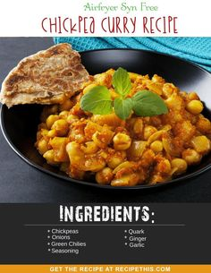 #Airfryer Recipes   Airfryer Syn Free Chickpea Curry from RecipeThis.com