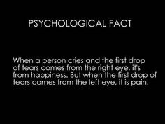 Psychological Fact - If you cry from both eyes at the same time...you probably stepped on a lego.