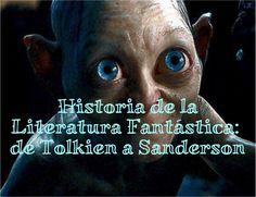 Historia de la literatura fantástica: desde Tolkien a Sanderson. | El fogón