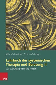 Lehrbuch der systemischen Therapie und Beratung II