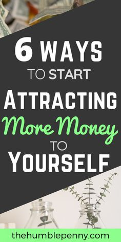 6 Ways To Start Attracting More Money To Yourself – Finance tips, saving money, budgeting planner Make More Money, Ways To Save Money, Money Tips, Money Saving Tips, Extra Money, Managing Money, Money Hacks, Big Money, Extra Cash