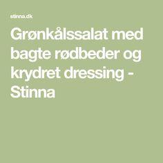 Grønkålssalat med bagte rødbeder og krydret dressing - Stinna