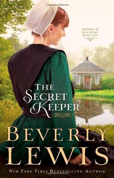 The Secret Keeper (Home to Hickory Hollow) by Beverly Lewis,http://www.amazon.com/dp/0764209809/ref=cm_sw_r_pi_dp_wy0Gsb16NRX60QRR