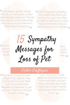 15 Sympathy Messages for Loss of a Pet, Cat memorial, Dog memorial Sympathy Messages For Loss, Pet Sympathy Quotes, Sympathy Gifts, Sympathy Cards, Pet Quotes Dog, Animal Quotes, Loss Of Dog, Pet Loss, Pet Memorial Gifts