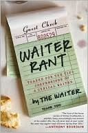 Great, hilarious book everyone has got to give a read, whether you're a waiter or a customer.