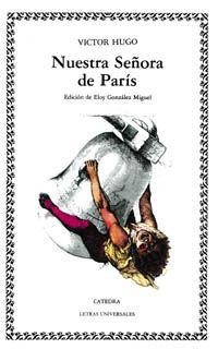 """""""Nuestra Señora de París"""" (1831) es la historia de una gitana, Esmeralda, en el París del siglo XV. Novela histórica, pues, y de marcado carácter romántico, ha gozado constantemente del favor de los lectores."""