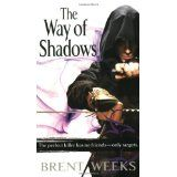 The Way of Shadows: The Night Angel Trilogy: Book 1 (Paperback)By Brent Weeks