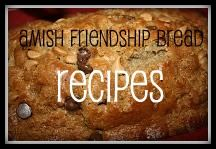 Amish Friendship Bread Starter - includes links to all sorts of breads you can make with it.