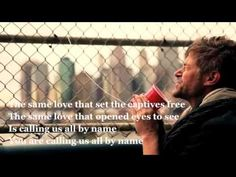 """The Same Love"" Paul Baloche this is an awesome video!"