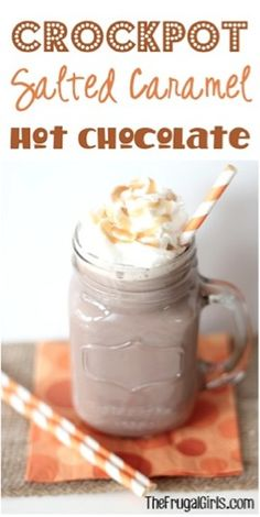 Crockpot Salted Caramel Hot Chocolate