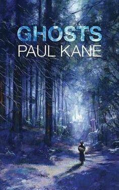 """Ghosts""  ***  Paul Kane  (2013)"