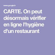CARTE. On peut désormais vérifier en ligne l'hygiène d'un restaurant