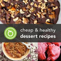 Cheap  Healthy Dessert Recipes- A lot of these look really good!