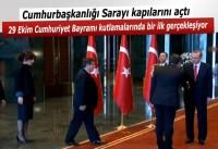 CUMHURBAŞKANLIĞI SARAYI KAPILARI AÇTI BİR İLK YAŞANDI  http://www.turkiyenethaber.com/haber-cumhurbaskanligi-sarayi-kapilarini-acti-4144.html