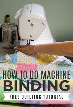 Free Machine Binding Tutorial from Rob Appell of Man Sewing!