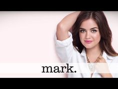 Lucy Hale | Behind the Scenes with mark. Spring 2015 - YouTube