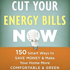 Earth-Friendly Home Products | Cut Your Energy Bills Now (Taunton) | CoastalLiving.com