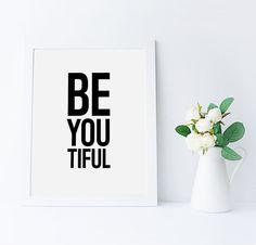 "Printable BeYouTiful Quote, Be You Print, Scandinavian 8x10"" Quote Print, Typography Print, Beautiful Print, Modern Printable, Minimal Print"