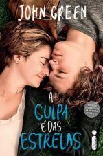 A culpa é das estrelas! Tanto o livro quanto o filme são muito bons. Eu simplesmente amei essa história!