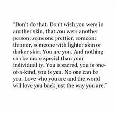 don't do that, you is perfect just the way you are