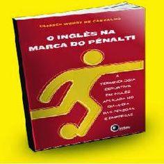 Vendas Multiplas: [e-book] O Inglês na Marca do Pênalti
