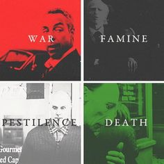 The Four Horsemen. War and Death are my favorites. -- love Death.<----who doesn't love death:) I just realized how weird that sounds