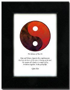 "5x7 Black Satin Frame with Yin Yang (Red/Brown) by Oriental Design Gallery. $31.95. Place on Wall or Desk; Frame is made of eco-friendly composite wood materials; Made in USA; Each print is mounted on acid-free mat board by using acid free adhesive; Easel and hangers included. Wall Hangers must be installed by customer. Instructions included. This is a Yin Yang Print with an original Chinese Proverb written by Qiao Xiao. The proberb is entitled ""The Balance of Tiao He"", the pr..."