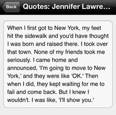 Jennifer Lawrence quote on NYC || This is just my entire life in one quote.