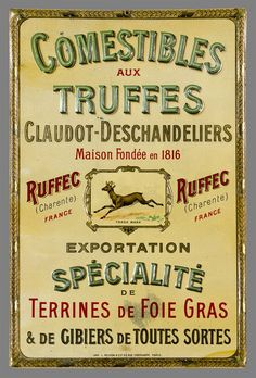 Fine turn of the century tin, lithographed on metal, for Claudot-Deschandeliers, producer of truffles specialties, foie gras, waterfowl and winged game since 1816 in Ruffec France