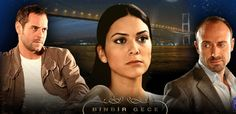 *-* Thousand and One Nights BinBir Gece best turkish TV series photos and content