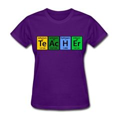 Teacher Elements - science teacher t-shirt!