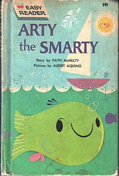 """Arty The Smarty"" by Faith McNulty, illustrated by Albert Aquino   Infos: http://www.goodreads.com/book/show/382321.Arty_The_Smarty"