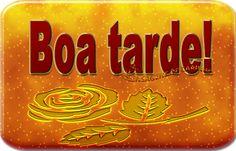 MENSAGENS DE CARINHO: BOA TARDE