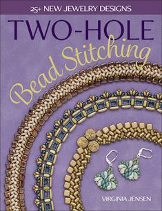 Beading Arts: Book review: Two-Hole Bead Stitching