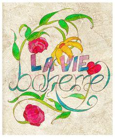 La Vie Boheme the bohemian life Boho Chic 16x20 giclee by bohoLUSH, $49.00