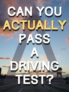 Can You Actually Pass A Driving Test?