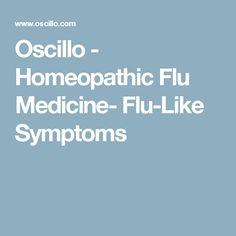 Oscillo - Homeopathic Flu Medicine- Flu-Like Symptoms