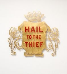 Brett Murray Hail to the Thief, 2010 Metal, gold leaf, resin, aluminium 104 x 119 x Available Hail To The Thief, Gold Leaf, Christmas Ornaments, Holiday Decor, Gallery, Metal, Resin, Inspiration, Home Decor