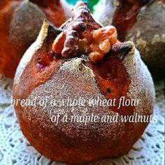 絶品じゅわじゅわ…❤メープルと胡桃の全粒粉のパン