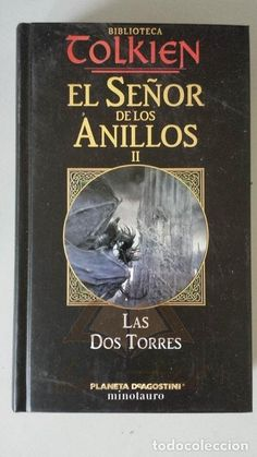 EL SEÑOR DE LOS ANILLOS II. LAS DOS TORRES - J.R.R. TOLKIEN (Libros sin clasificar)