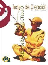 Teatro de creación : proceso para un espectáculo / [coordinadores] Chris Baldwin, Tina Bicât ; [traducción al castellano, Fernando Bercebal] http://encore.fama.us.es/iii/encore/record/C__Rb2544323?lang=spi