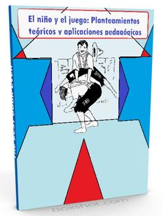 El niño y el juego: Planteamientos teóricos y aplicaciones pedagógicas - PDF  #pedagogia #educacion #LibreArchivo  http://librearchivo.blogspot.com/2016/04/el-nino-y-el-juego-planteamientos-teoricos-pdf.html