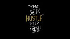 Black white gold Daily Hustle desktop wallpaper background