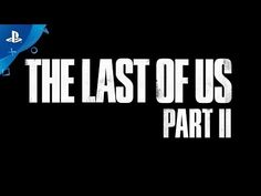 #Video #Horror #Game The Last of Us Part II - PGW 2017 Trailer - Trailer Video: The Last of Us Part II, the sequel to the highly…